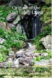 Origins of the Alad Udug Lama
