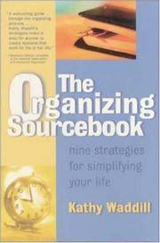 The Organizing Sourcebook : Nine Strategies for Simplifying Your Life