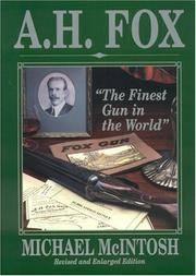 A.H. Fox - The Finest Gun In The World