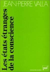 Les etats etranges De La Conscience