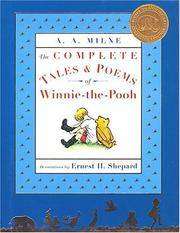 The Complete Tales and Poems Of Winnie-The-Pooh