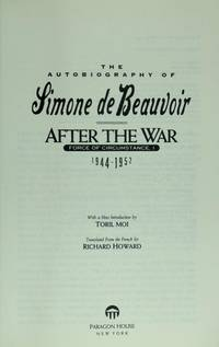 Hard Times - Force of Circumstance, II: The Autobiography of Simone De Beauvoir