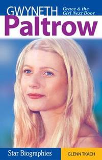 GWYNETH PALTROW Grace and the Girl Next Door