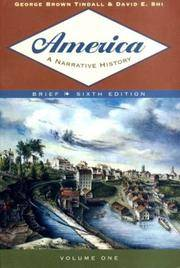 America: A Narrative History, Volume One  (Brief)