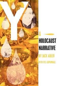 Y: A Holocaust Narrative