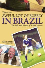 image of There's an Awful Lot of Bubbly in Brazil: The Life and Times of a Bon Viveur