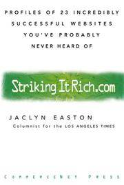 Striking It Rich.com by  Jaclyn Easton - Signed First Edition - 1999 - from visionarybook and Biblio.co.uk