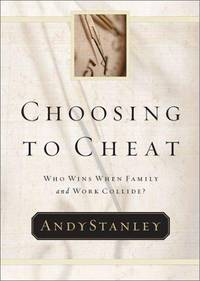 Choosing to Cheat   Who Wins When Family and Work Collide?