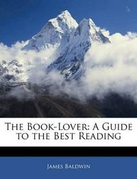 image of The Book-Lover: A Guide to the Best Reading