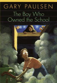 The Boy Who Owned the School