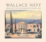 Wallace Neff  Architect of California's Golden Age