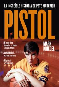 image of Pistol: La incre�ble historia de Pete Maravich / The Life of Pete Maravich