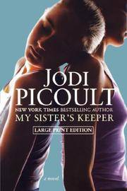 image of My Sister's Keeper: A Novel