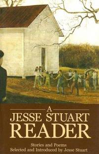 A Jesse Stuart Reader - Stories and Poems
