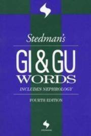 Stedman's GI & Gu Words, Includes Nephrology, Fourth Edition