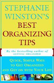 STEPHANIE WINSTON'S BEST ORGANIZING TIPS : Quick, Simple Ways to Get Organized and Get on with Your Life by  Stephanie Winston - Paperback - 1996-01-11 - from Bookfriendz (SKU: SKU9669995)