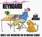 INSTANT KEYBOARD : Quick and Easy Instruction for the Impatient Student