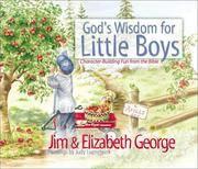 God's Wisdom For Little Boys by George, Jim & Elizabeth
