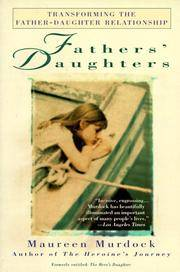 Fathers' Daughters: Transforming the Father-Daughter Relationship.