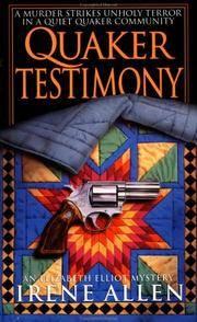 Quaker Testimony (Elizabeth Elliot Mysteries)