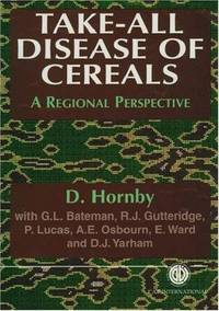 TAKE-ALL DISEASE OF CEREALS: A REGIONAL PERSPECTIVE