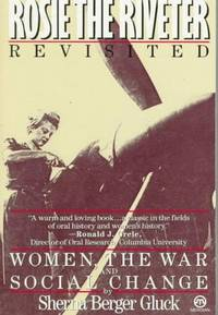 Rosie the Riveter Revisited: Women, the War, and Social Change