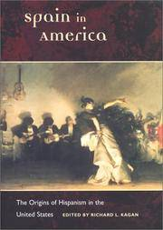 Spain in America:  The Origins of Hispanism in the United States by  ED  RICHARD L. - First Edition, First printing - 2002 - from Mark Post, Bookseller (SKU: 16661)