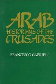 Arab Historians of the Crusades (Islamic World series)