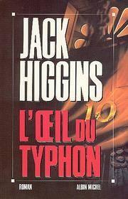 O Eil Du Typhon (L') (Romans, Nouvelles, Recits (Domaine Etranger)) (French Edition) by Higgins, Jack - 1993-02-01