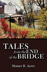 Tales from the End of the Bridge