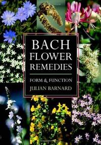 BACH FLOWER REMEDIES: Form & Function