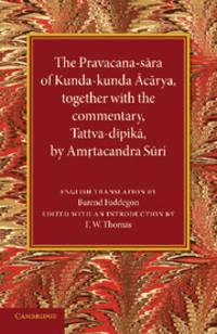 The Pravacana-sara of Kunda-kunda Acarya: Together with the Commentary, Tattva-dipika by...