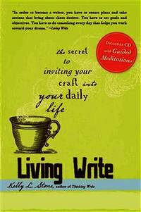 Living Write: The Secret to Inviting You Craft Into Your Daily Life