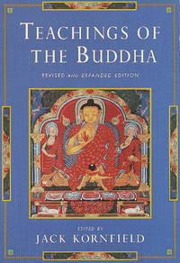 Teachings of the Buddha by  Jack (editor) with Gil Fronsdal Kornfield - Paperback - Revised and Expanded Editon - 1996 - from Timeless Books and Biblio.com