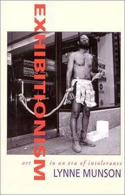 Exhibitionism  Art in an Era of Intolerance by  Lynne Munson - Hardcover - 2000 - from BookNest and Biblio.co.uk