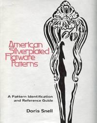 AMERICAN SILVERPLATED FLATWARE PATTERNS