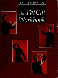 The T'ai Chi Workbook
