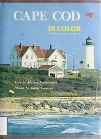 Cape Cod in Color: A Collection of Color Photographs by Julius Lazarus with Text & Notes on...