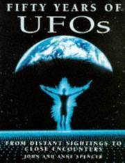 Fifty Years of UFOs - from Distant Sightings to Close Encounters