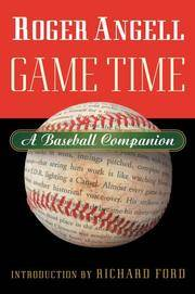 image of Game Time: A Baseball Companion