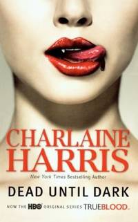 image of Dead Until Dark  (Sookie Stackhouse/True Blood, Book 1) Library Edition