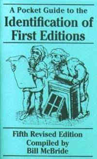 Pocket Guide to the Identification of First Editions by Bill McBride - Paperback - from Discover Books (SKU: 3360147251)