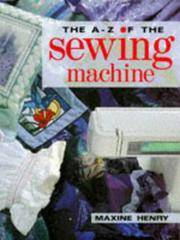 The A-Z of the Sewing Machine
