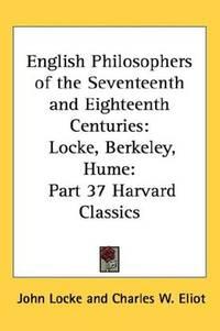 English Philosophers of the Seventeenth and Eighteenth Centuries: Locke, Berkeley, Hume: Part 37...