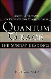 Quantum Grace: The Sunday Readings: Lenten Reflections on Creation and Connectedness [Paperback]...