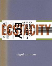 A Guide to Ecstacity