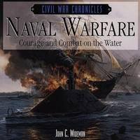 Naval Warfare: Courage and Combat on the Water