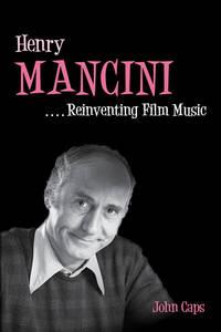 image of Henry Mancini: Reinventing Film Music