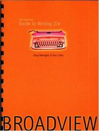 The Broadview Guide to Writing 2/e
