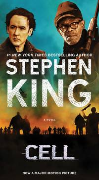Cell: A Novel by King, Stephen